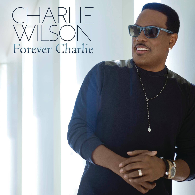 Charlie Wilson - Forever Charlie [2015]