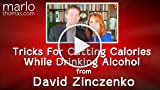 Tricks For Cutting Calories While Drinking Alcohol...
