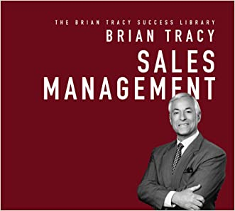 Sales Management: The Brian Tracy Success Library written by Brian Tracy