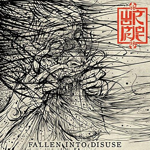 Fallen into Disuse [Explicit]