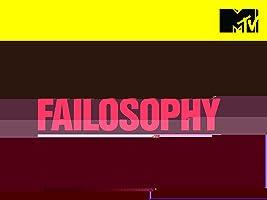 Failosophy Season 1 [HD]