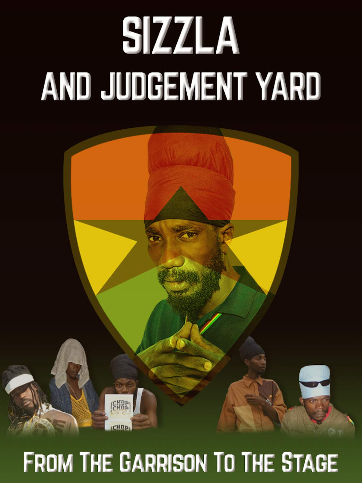Sizzla and Judgement Yard - From The Garrison To The Stage on Amazon Prime Video UK
