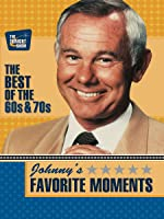 Johnny's Favorite Moments - The Best of the 60s & 70s
