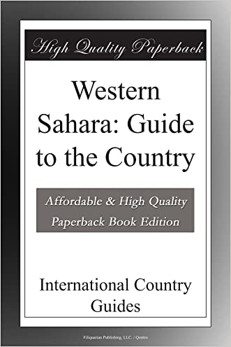 Western Sahara: Guide to the Country written by International Country Guides