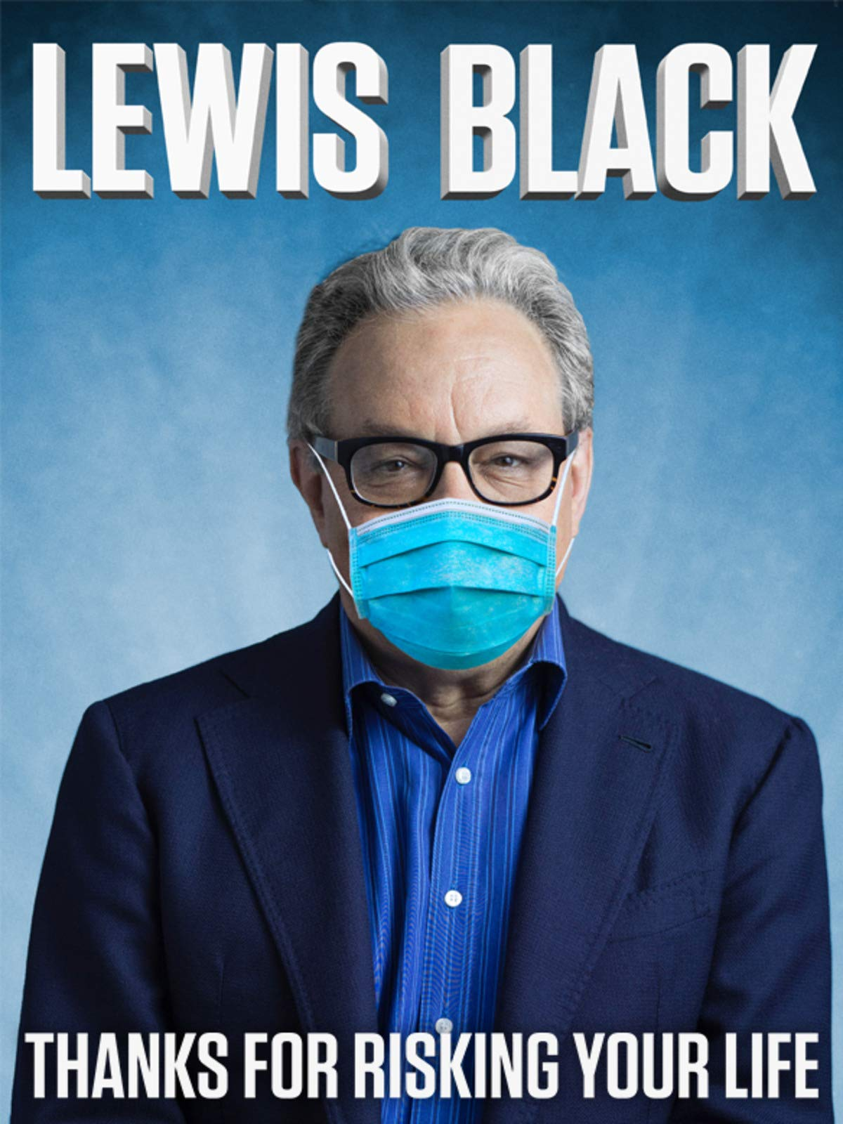 Lewis Black: Thanks for Risking Your Life on Amazon Prime Video UK