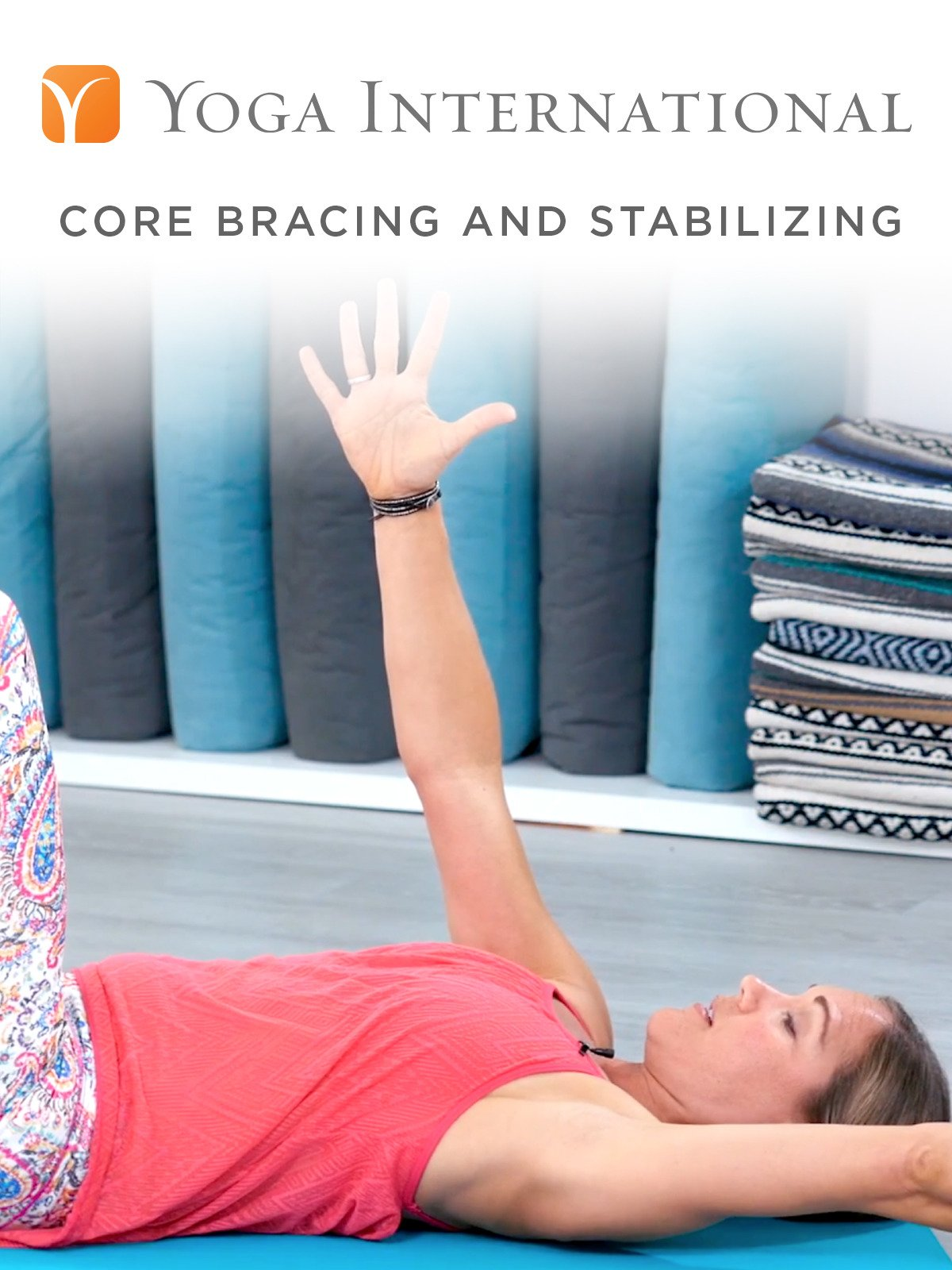 Core Bracing and Stabilizing