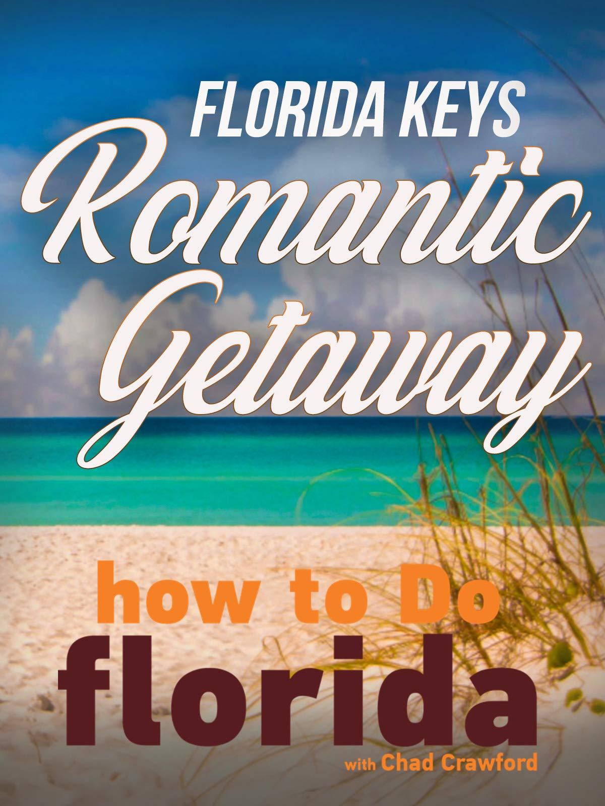 Florida Keys Romantic Getaway on Amazon Prime Video UK