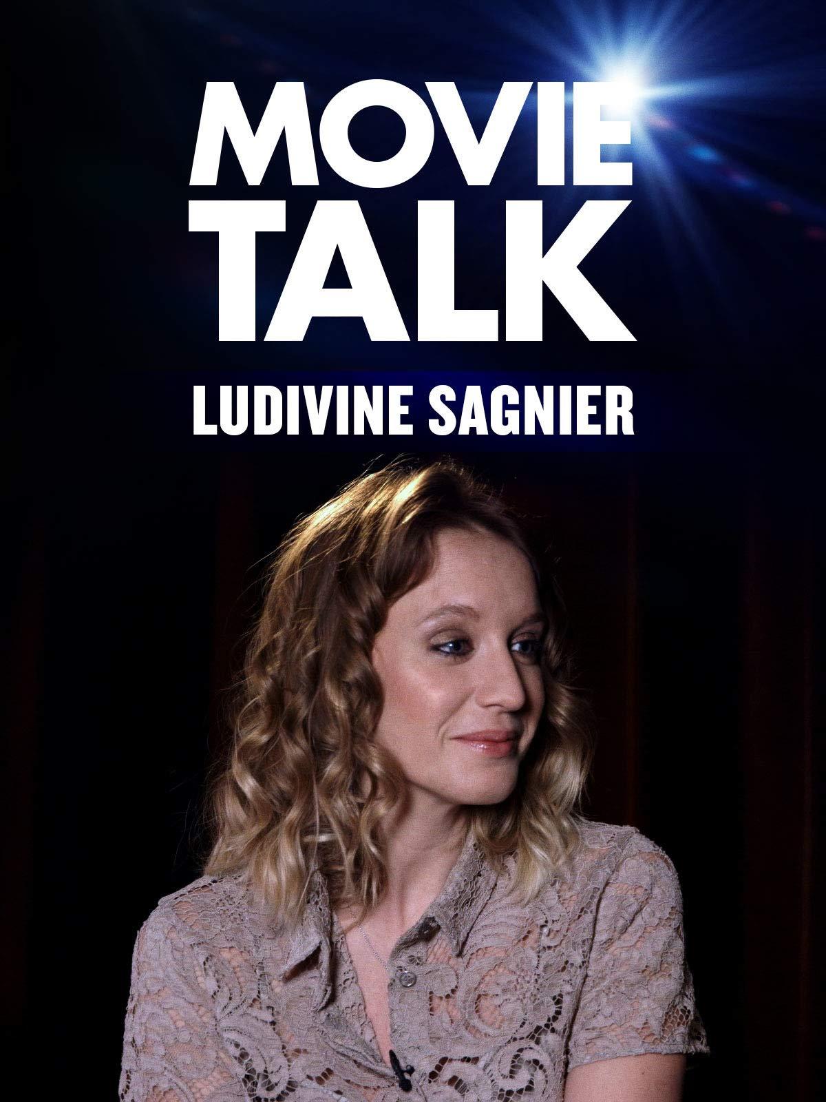 Ludivine Sagnier - Movie Talk on Amazon Prime Instant Video UK