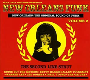 Soul Jazz Records presents New Orleans Funk Vol. 2