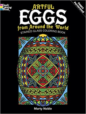 Artful Eggs from Around the World Stained Glass Coloring Book (Dover Design Stained Glass Coloring Book)