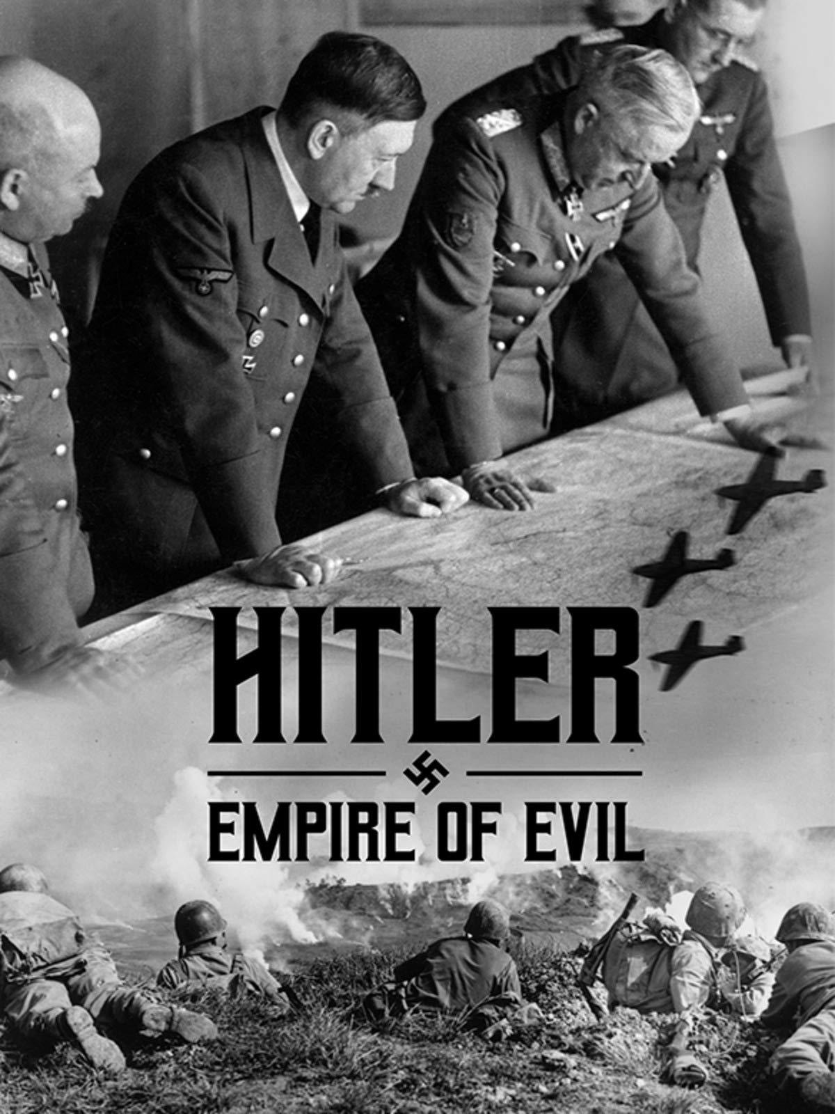 Hitler: Empire of Evil