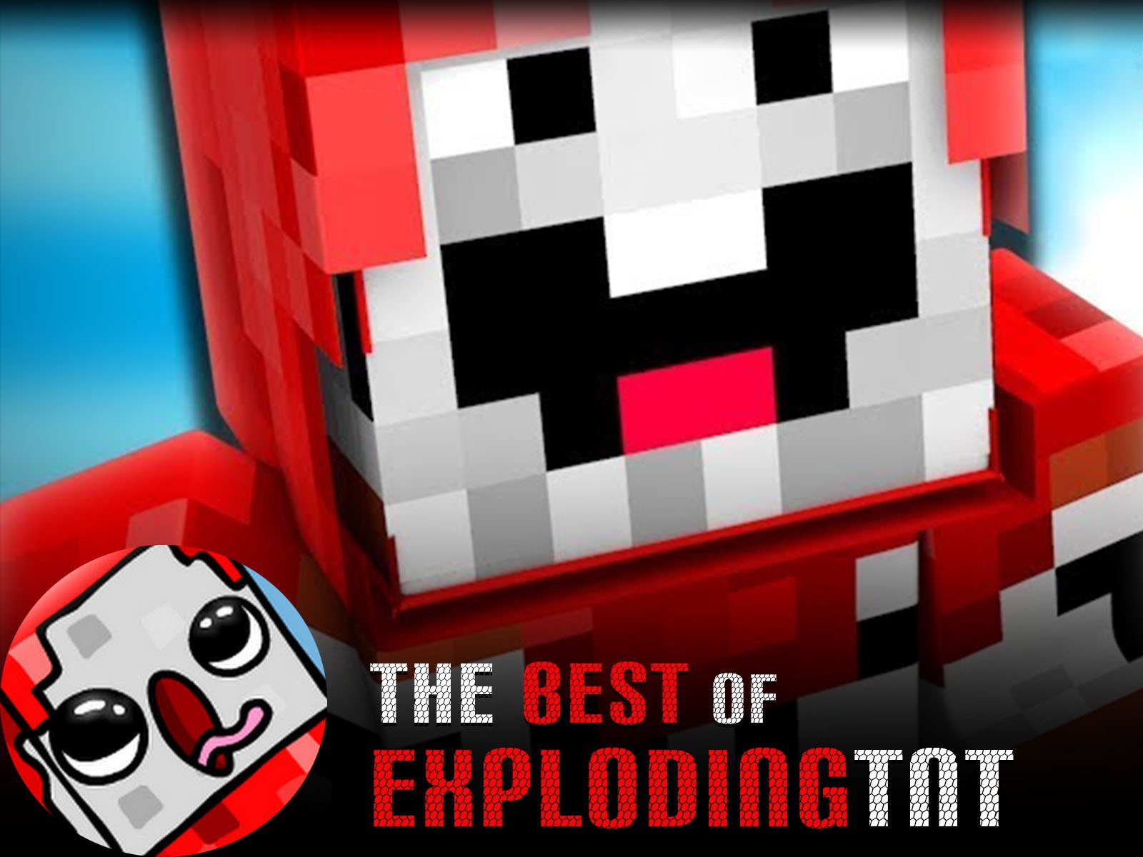 The Best of ExplodingTNT - Season 1