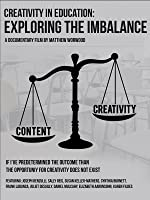 Creativity in Education: Exploring the Imbalance