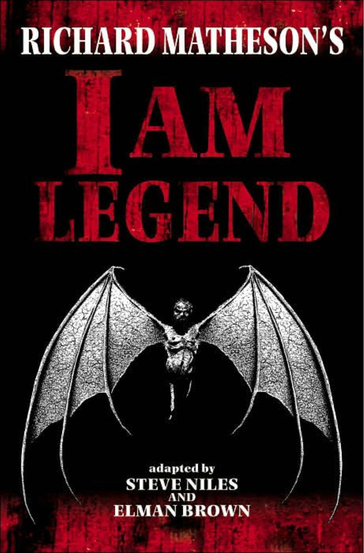 Richard Matheson s I Am Legend  I Am Legend Vampires