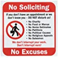 "SmartSign Adhesive Vinyl Label, Legend ""No Soliciting Don't Interrupt No Excuses"" with Graphic, 5"" square, Black/Red on White"