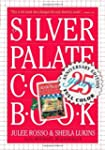 Silver Palate Cookbook 25th Anniversa...