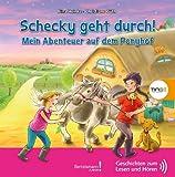 Schecky geht durch! Mein Abenteuer auf dem Ponyhof:: TING Geschichten zum Lesen und Hören