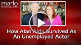 How Alan Alda Survived As An Unemployed Actor