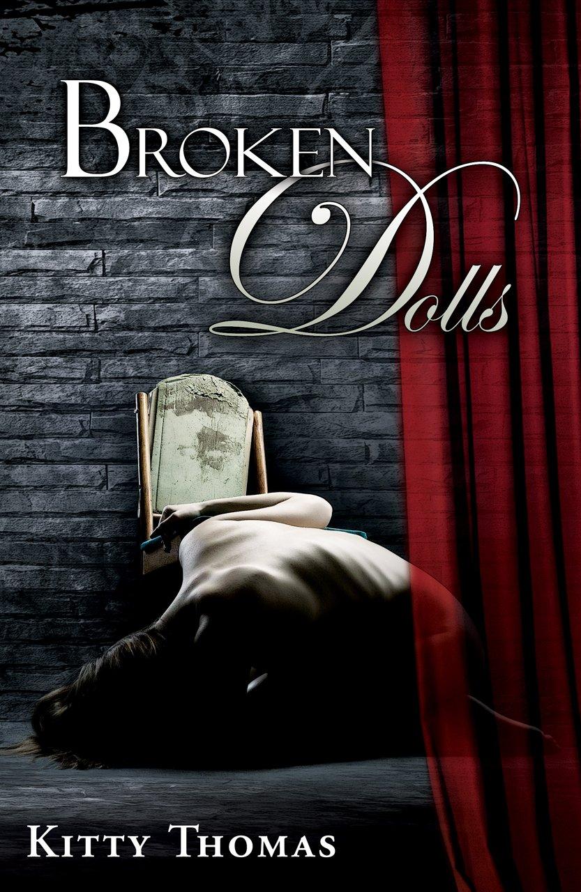 Broken Dolls by: Kitty Thomas
