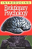 Introducing Evolutionary Psychology (1840460431) by Dylan Evans