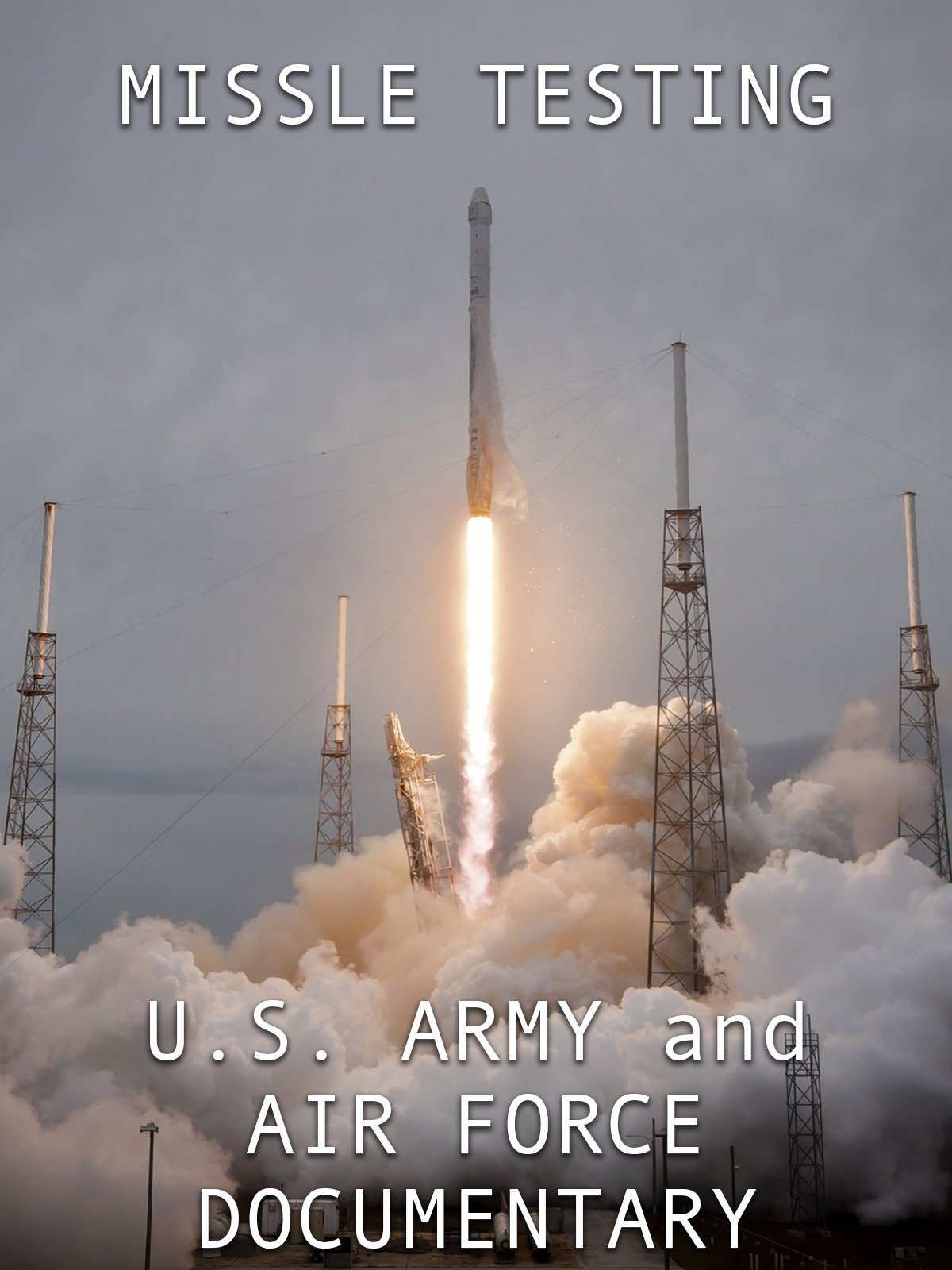 Missile Testing: U.S. Army and Air Force Documentary on Amazon Prime Video UK