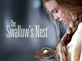 The Swallow's Nest (English Subtitled)