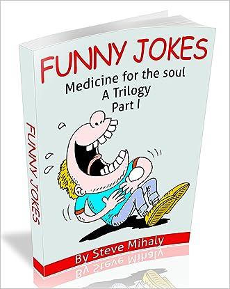 Funny Jokes: Medicine for the soul (Part I)