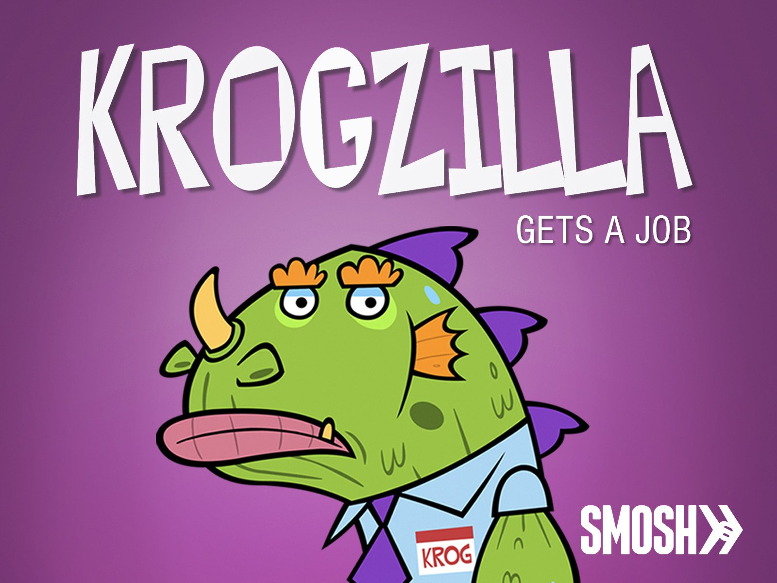 Krogzilla Gets a Job - Season 1