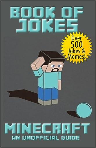 Minecraft (Book of Jokes - Unofficial Minecraft Guides 7)