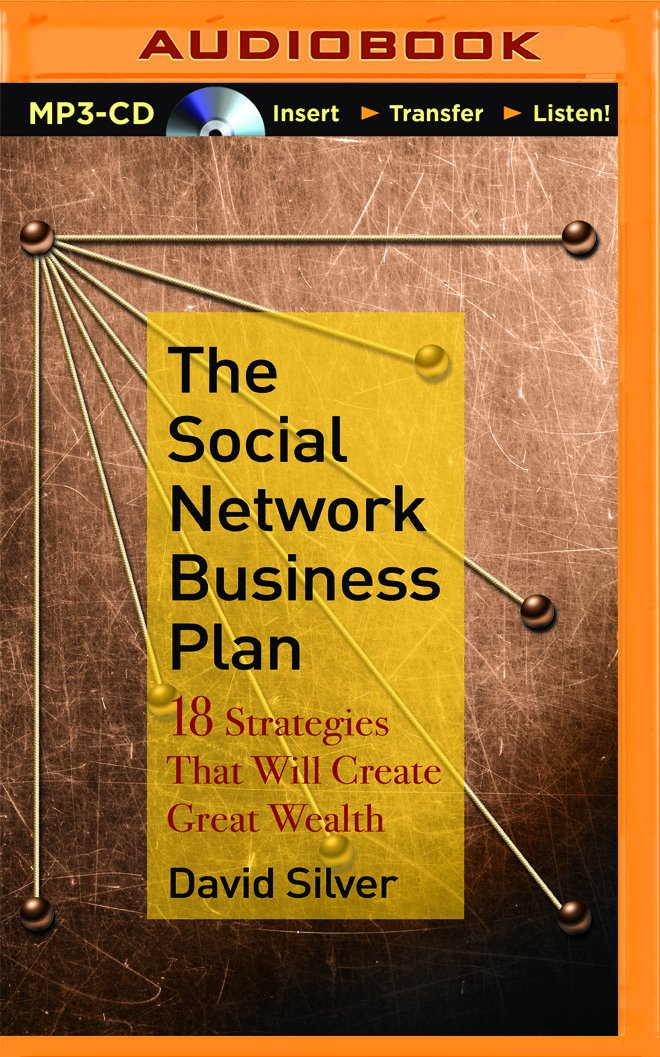 The Social Network Business Plan: 18 Strategies That Will Create ...