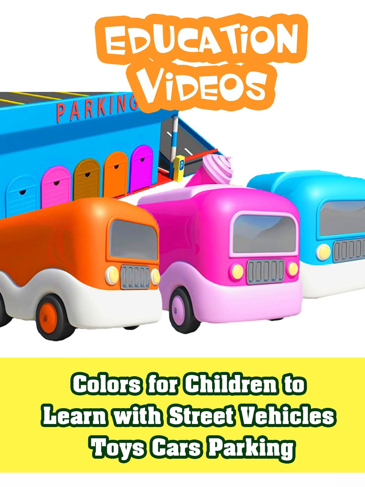 Colors for Children to Learn with Street Vehicles Toys Cars Parking