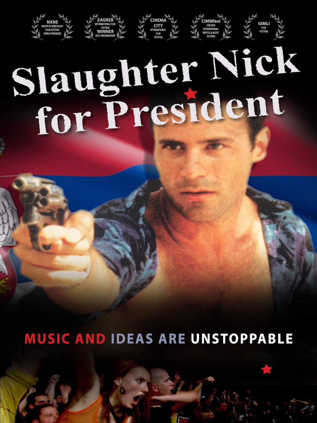 Slaughter Nick For President on Amazon Prime Video UK