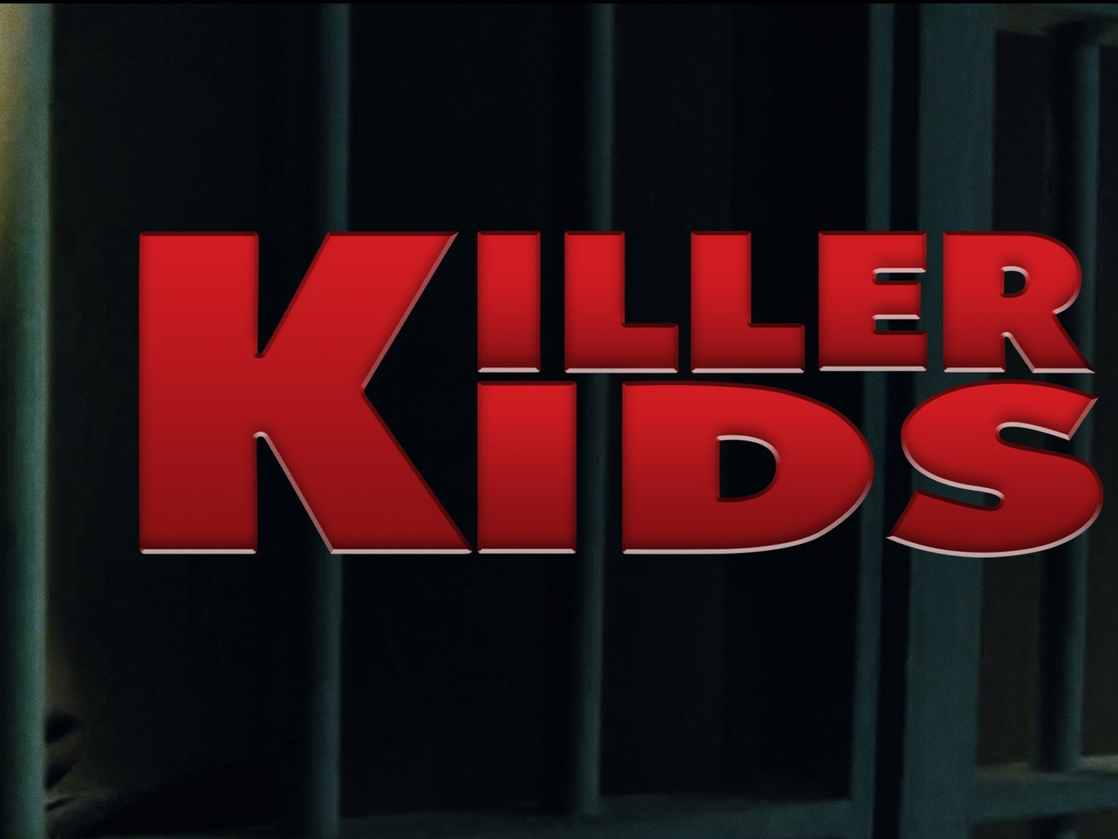 Killer Kids - Season 1