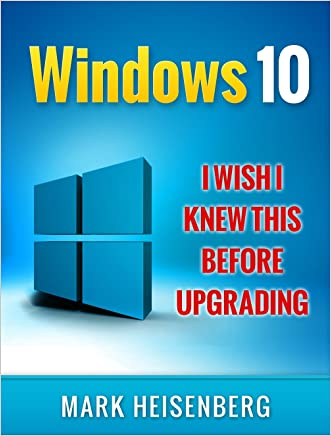 Windows 10: I Wish I Knew This Before Upgrading