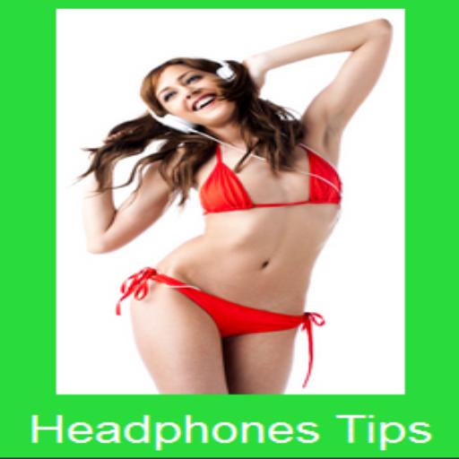 Headphones Tips