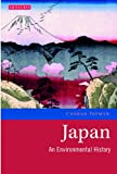 img - for Japan: An Environmental History (Environmental History and Global Change) book / textbook / text book