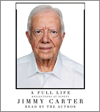 A Full Life: Reflections at Ninety written by Jimmy Carter