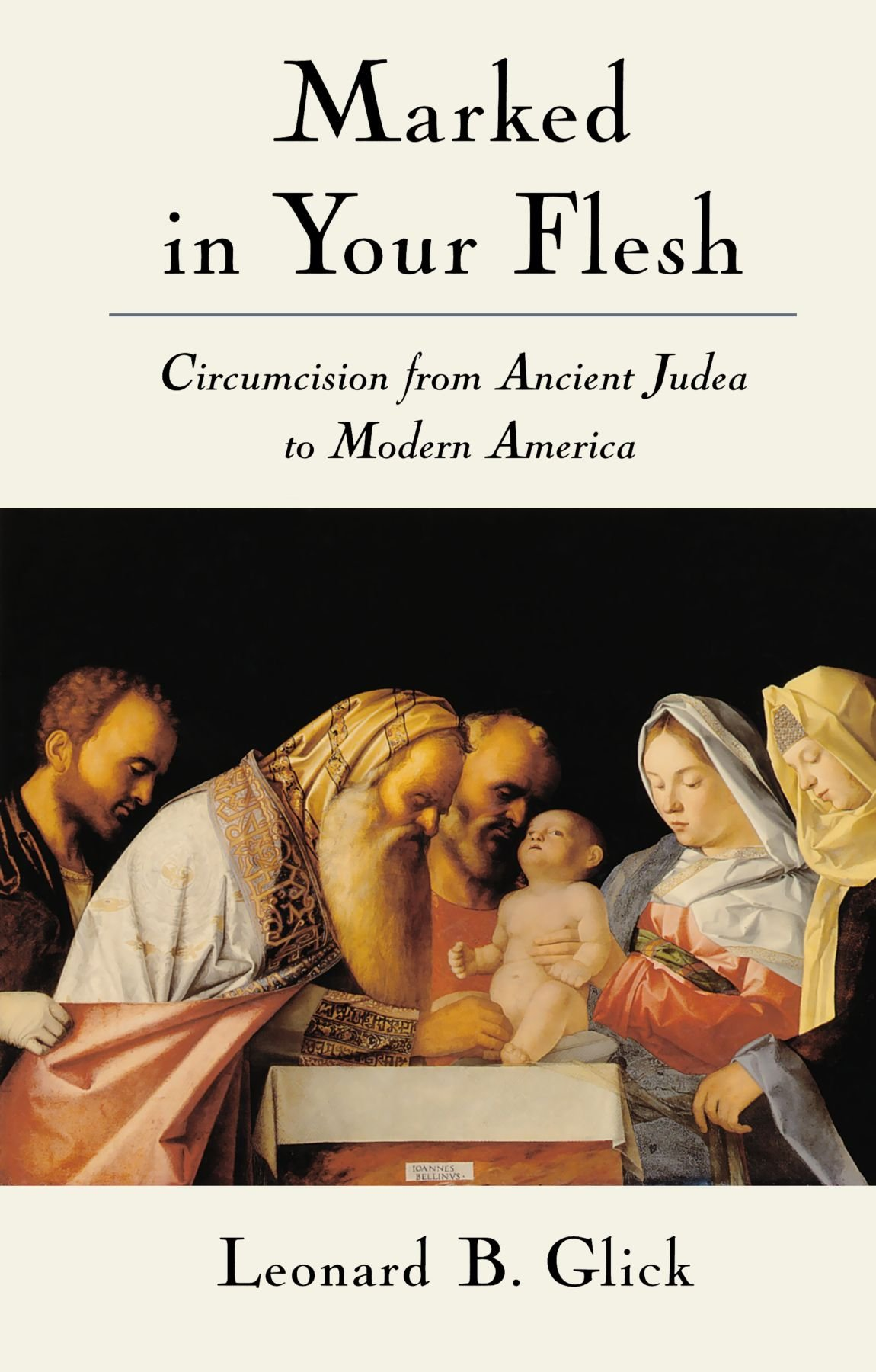 Marked in Your - Flesh Circumcision from Ancient Judea to Modern America
