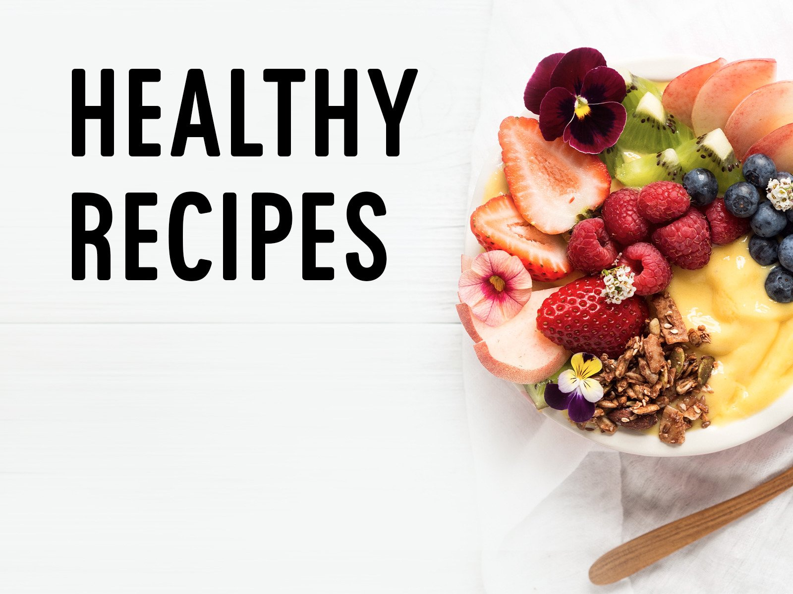 Healthy Recipes - Season 1