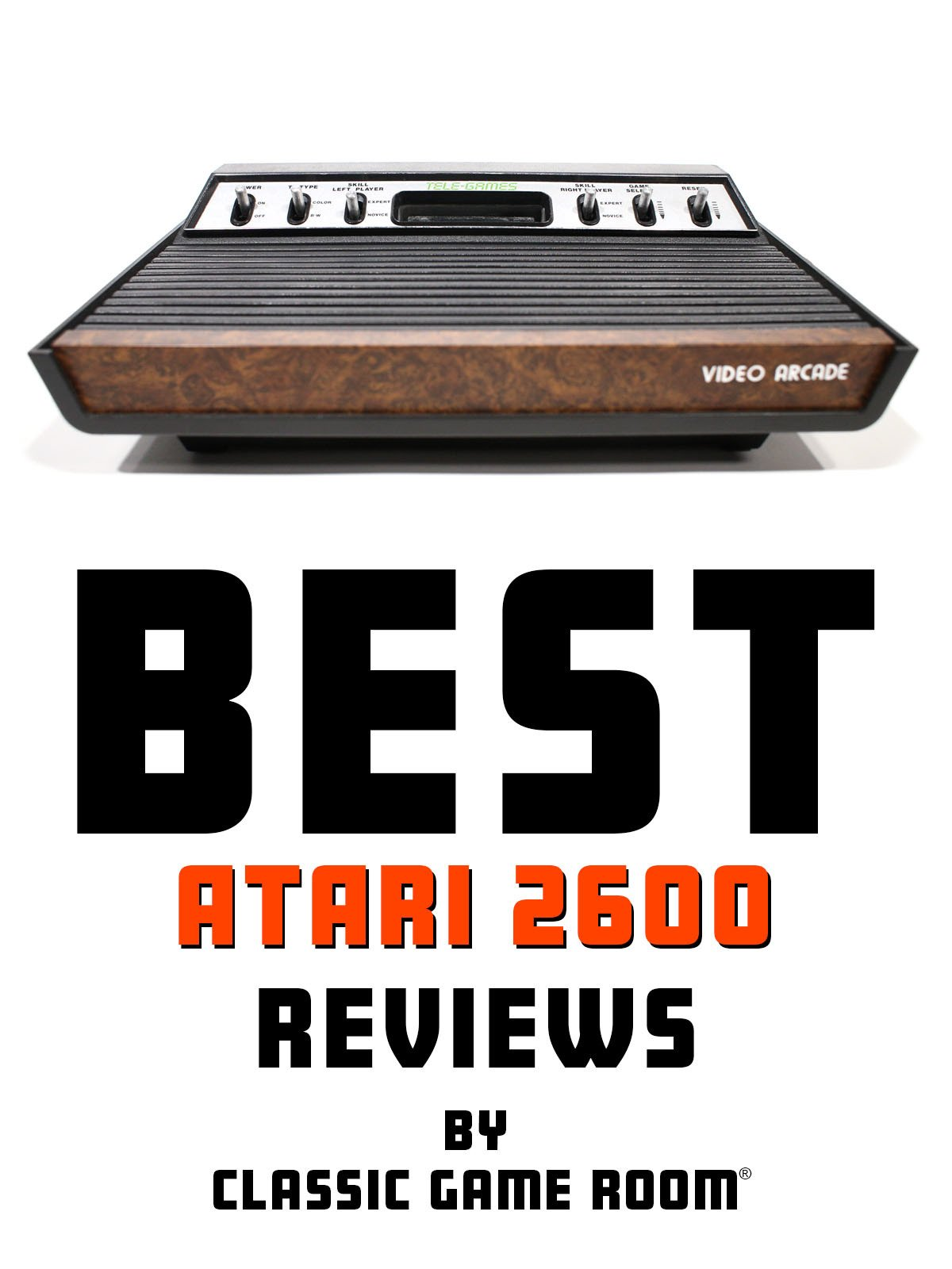 Best Atari 2600 Reviews by Classic Game Room
