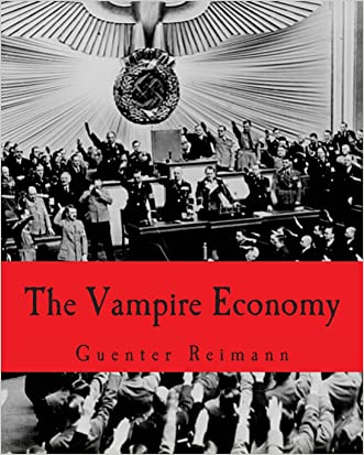 The Vampire Economy (Large Print Edition) written by Guenter Reimann