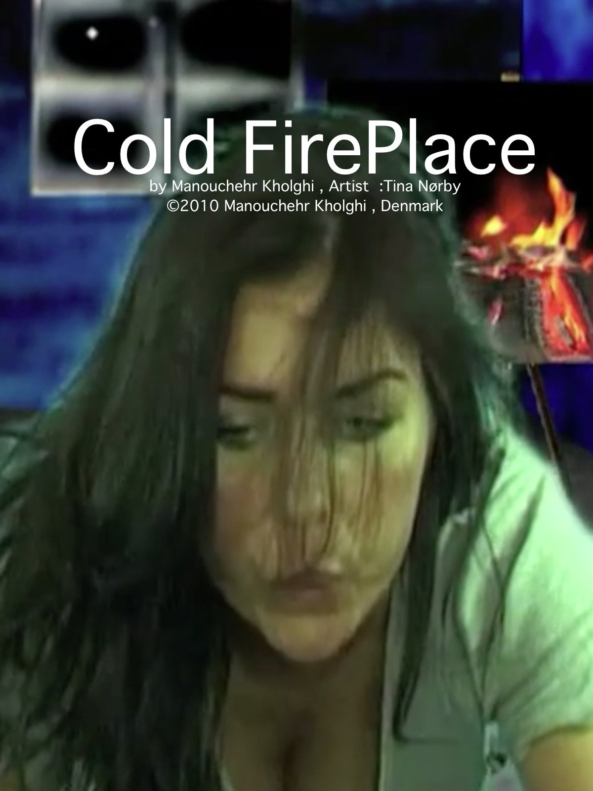 Cold FirePlace