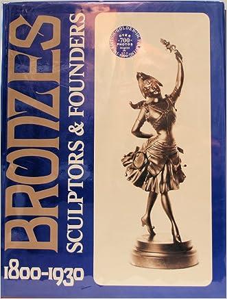 Bronzes; Sculptors & Founders, 1800-1930