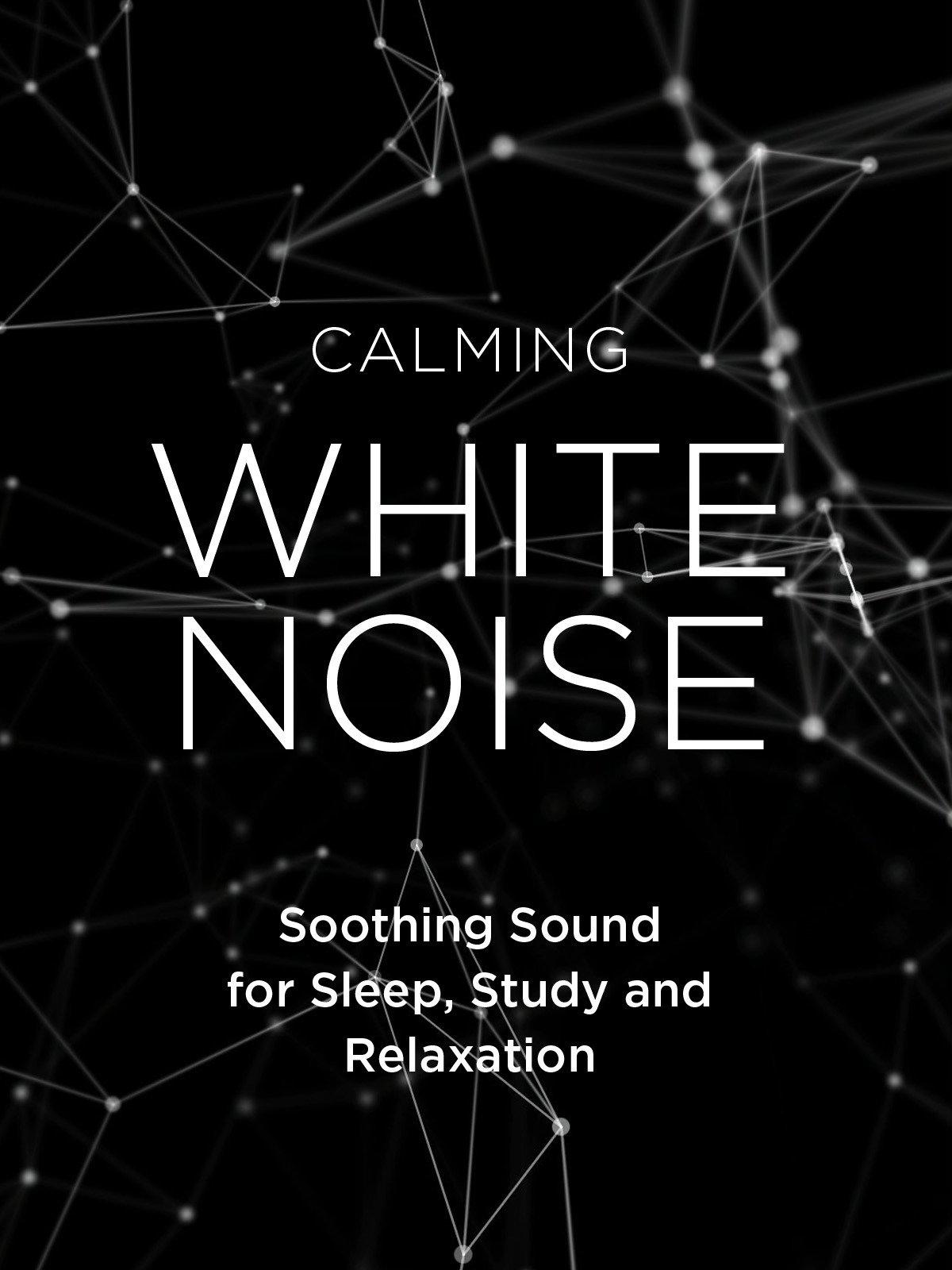 Calming White Noise