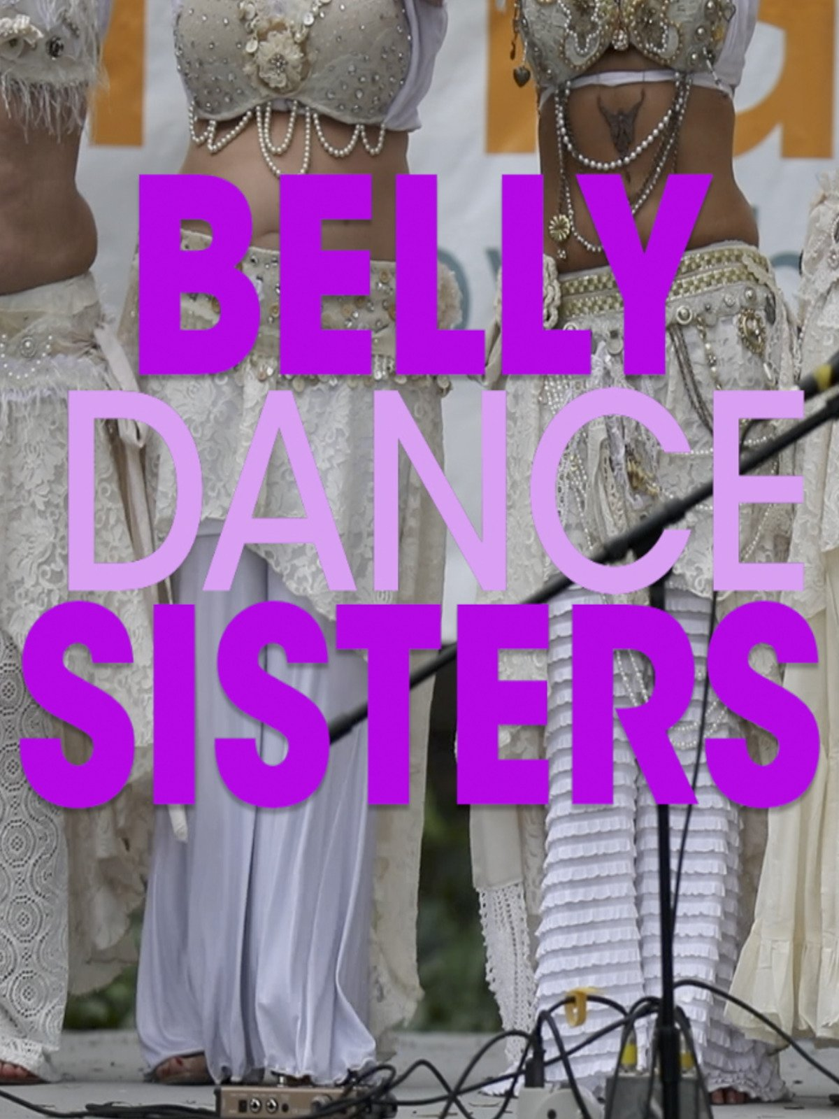 Belly Dance Sisters on Amazon Prime Video UK