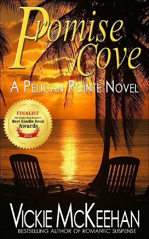 Promise Cove (A Pelican Pointe Novel Book 1) by Vickie McKeehan