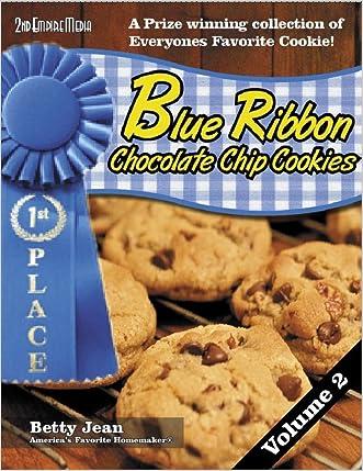 BLUE RIBBON WINNING CHOCOLATE CHIP RECIPES - VOLUME 2 (Blue Ribbon Magazine Book 22) written by Betty Jean