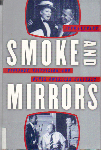 TV Bookshelf: John Leonard's 'Smoke And Mirrors'