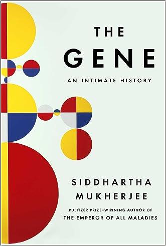 The Gene: An Intimate History written by Siddhartha Mukherjee