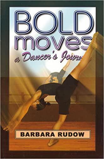 Bold Moves: A Dancer's Journey - Touchdown Edition (Future Stars)